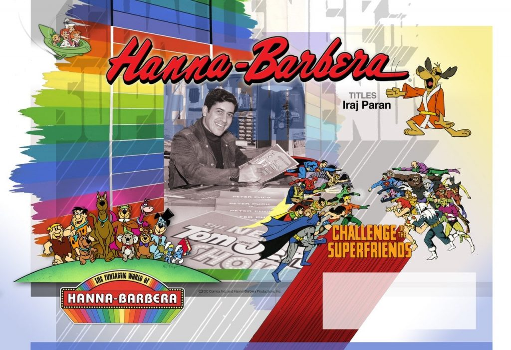 A colorful collage for Hanna-Barbera artist Iraj Paran featuring characters like the Flintstones, Scooby-Doo, Super Friends and more