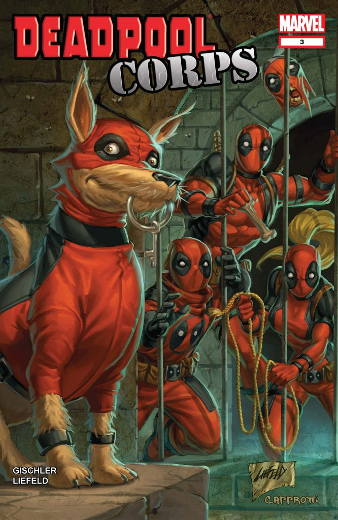 A dog dressed in red and black holds a key in its mouth to a jail cell full of Deadpool characters on the cover of Marvel Comics' Deadpool Corps.