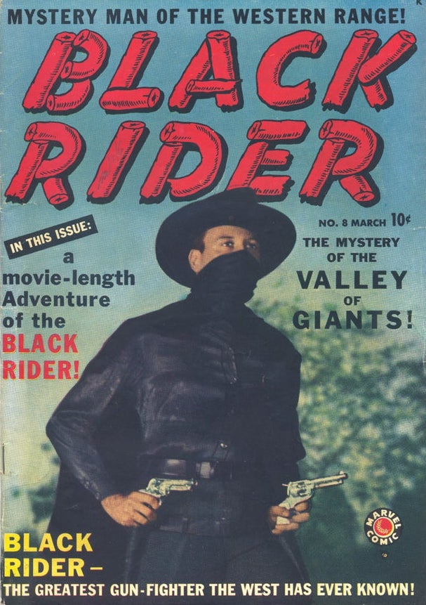 Stan Lee appears on the cover of Black Rider in 1950 in a black outfit, black hat and black mask.
