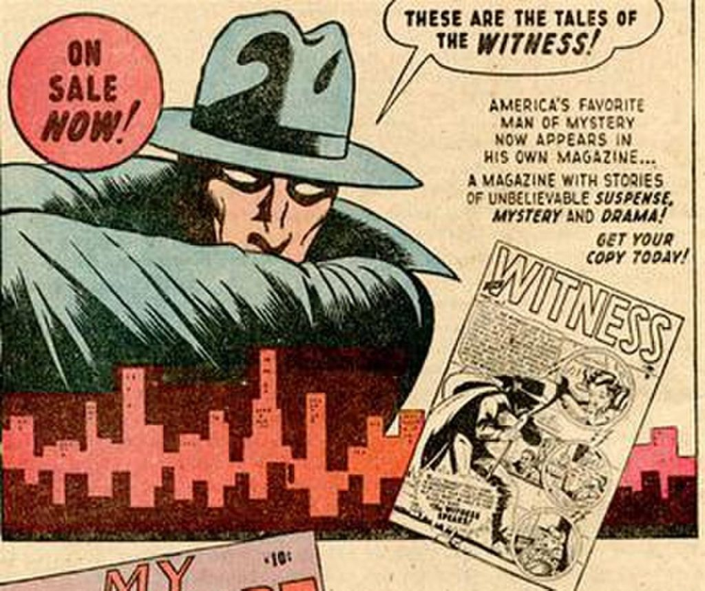 A 1940s ad featuring a costumed Marvel character called the Witness marketing his new comic book.